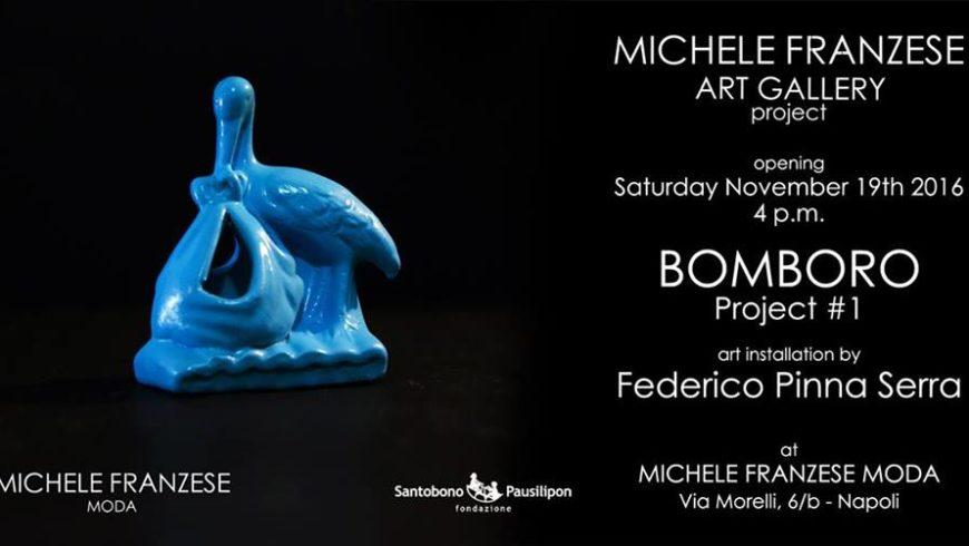 Michele Franzese Art Gallery present BOMBORO