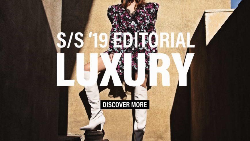 S/S '19 Editorial Luxury