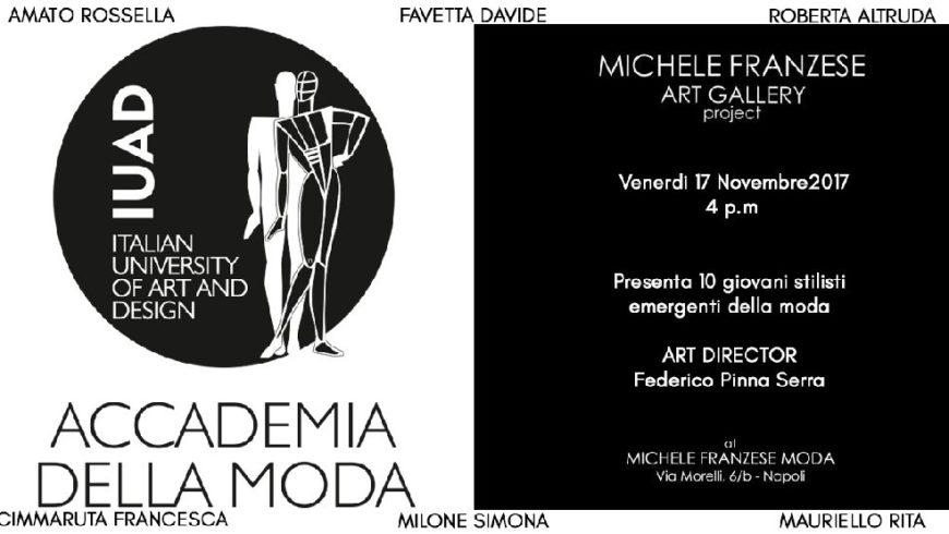 Dal 14 al 24 novembre i Big dell'Accademia della Moda in mostra da Franzese