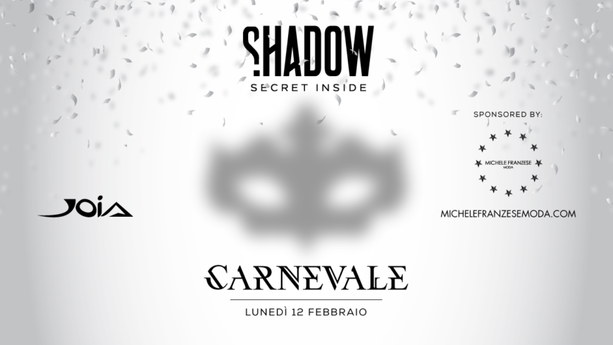 Shadow: Carnival at JOIA