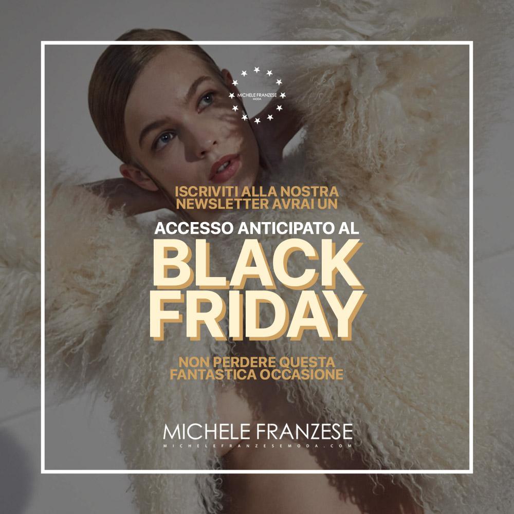 Michele Franzese Moda, ecco come avere l'accesso anticipato al black friday